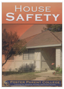 House Safety: Training for Adoptive, Kinship, and Foster Parents